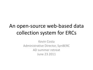 An open-source web-based data collection system for ERCs
