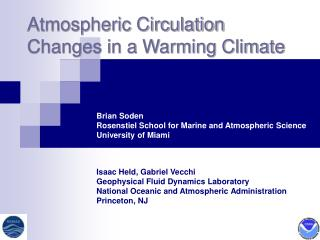 Atmospheric Circulation Changes in a Warming Climate