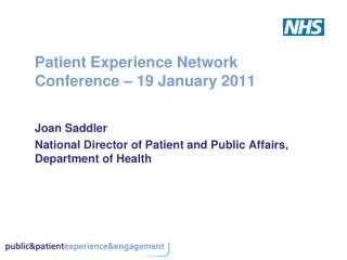 Patient Experience Network Conference   19 January 2011