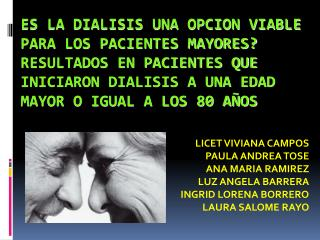 LICET VIVIANA CAMPOS PAULA ANDREA TOSE ANA MARIA RAMIREZ LUZ ANGELA BARRERA INGRID LORENA BORRERO