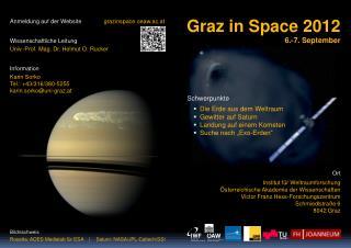 Anmeldung auf der Website grazinspace.oeaw.ac.at Wissenschaftliche Leitung