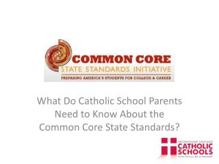 What Do Catholic School Parents Need to Know About the Common Core State Standards?