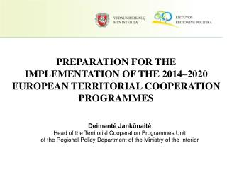 PREPARATION FOR THE IMPLEMENTATION OF THE  2014–2020  EUROPEAN TERRITORIAL COOPERATION PROGRAMMES