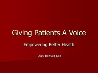 Giving Patients A Voice