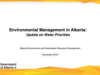 Environmental Management in Alberta: Update on Water Priorities