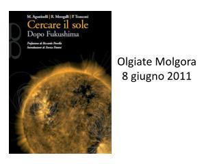 Olgiate  Molgora 8 giugno 2011