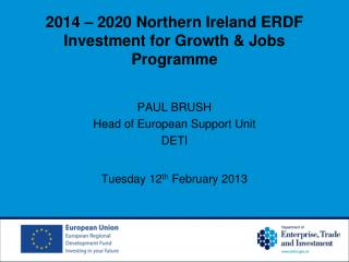 2014 � 2020 Northern Ireland ERDF Investment for Growth & Jobs Programme