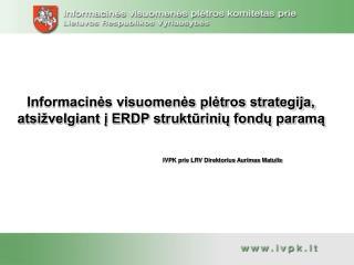 Informacinės visuomenės plėtros strategija, atsižvelgiant į ERDP struktūrinių fondų paramą