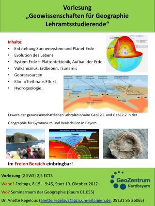 """Vorlesung """"Geowissenschaften für  Geographie  Lehramtsstudierende"""""""
