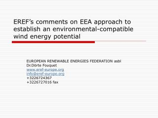 EREF's comments on EEA approach to establish an environmental-compatible wind energy potential