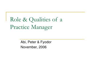 Role  Qualities of a  Practice Manager