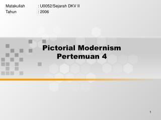 Pictorial Modernism Pertemuan 4