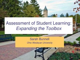 Assessment of Student Learning:  Expanding the Toolbox