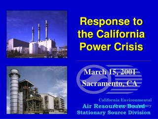 Response to the California Power Crisis
