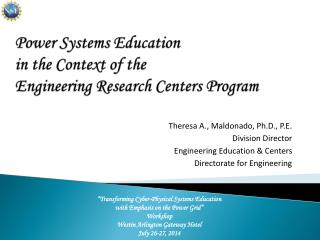 Power Systems Education  in the Context of the  Engineering Research Centers Program
