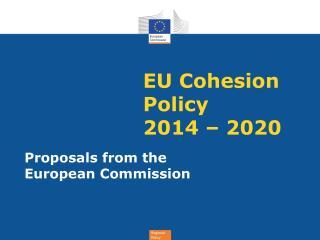 EU Cohesion Policy 2014 � 2020