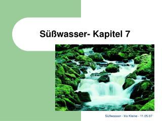 Süßwasser- Kapitel 7