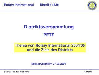 Thema von Rotary International 2004/05 und die Ziele des Distrikts