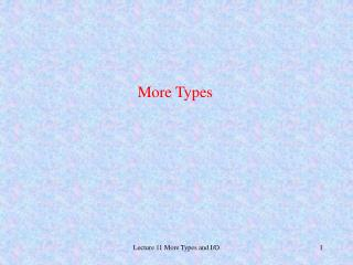 More Types
