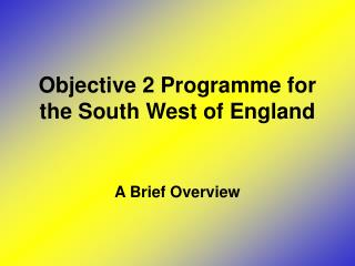 Objective 2 Programme for the South West of England