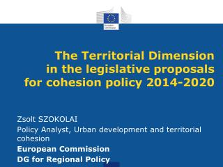 The Territorial Dimension in the legislative proposals for cohesion policy 2014-2020