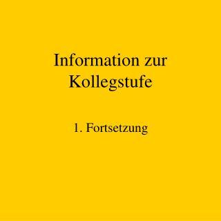 Information zur Kollegstufe