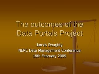 The outcomes of the Data Portals Project