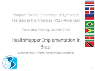 Application of HealthMapper for Lymphatic Filariasis and Other Neglected Diseases in Brazil