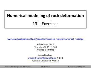 Numerical modeling of rock deformation 13 :: Exercises