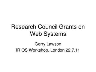 Research Council Grants on Web Systems