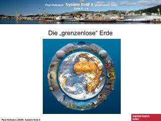 """Die """"grenzenlose"""" Erde"""