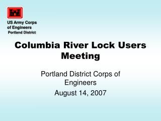 Columbia River Lock Users Meeting
