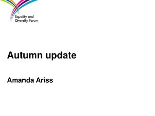 Autumn update                      Amanda Ariss