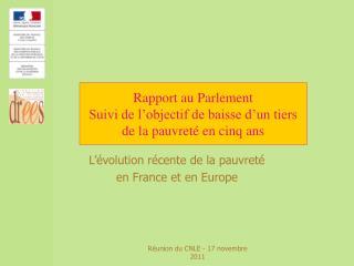 Rapport au Parlement Suivi de l'objectif de baisse d'un tiers de la pauvreté en cinq ans