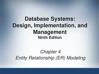Database Systems:  Design, Implementation, and Management Ninth Edition