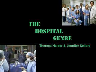 The  Hospital              Genre