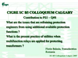 CIGRE SC B5 COLLOQUIUM CALGARY Contribution to PS 1  – Q# 8