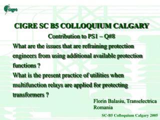 CIGRE SC B5 COLLOQUIUM CALGARY Contribution to PS 1  – Q# 8