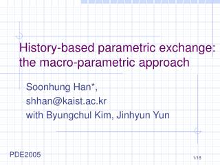 History-based parametric exchange:  the macro-parametric approach