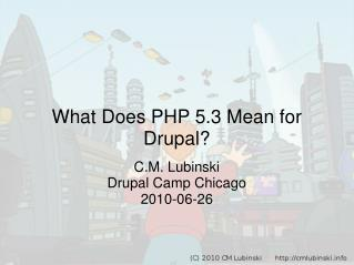 What Does PHP 5.3 Mean for Drupal?