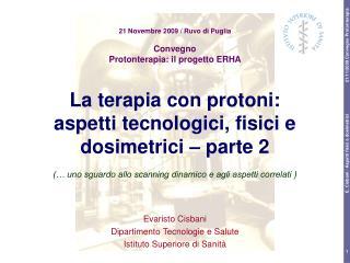 Evaristo Cisbani Dipartimento Tecnologie e Salute Istituto Superiore di Sanità