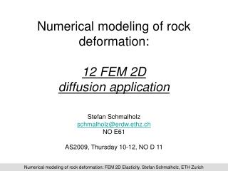 Numerical modeling of rock deformation: 12 FEM 2D  diffusion application