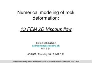 Numerical modeling of rock deformation: 13 FEM 2D Viscous flow