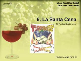 6. La Santa Cena