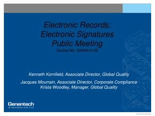 Electronic Records; Electronic Signatures Public Meeting Docket No. 2004N-0133