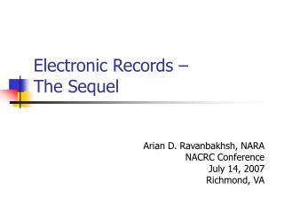 Electronic Records –  The Sequel