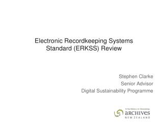 Electronic Recordkeeping Systems Standard (ERKSS) Review