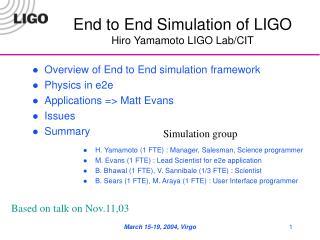 End to End Simulation of LIGO Hiro Yamamoto LIGO Lab/CIT