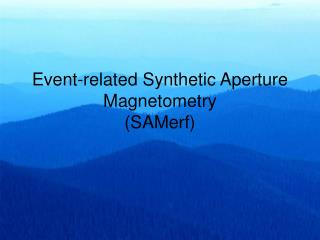 Event-related Synthetic Aperture Magnetometry (SAMerf)