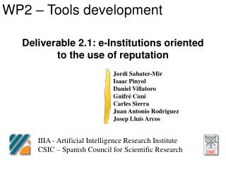 Deliverable 2.1: e-Institutions oriented to the use of reputation